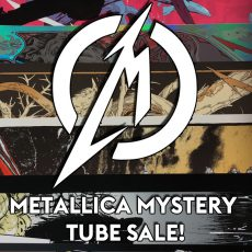 METALLICA MYSTERY TUBE SALE!
