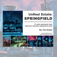 Announcing the new UnReal Estate: SPRINGFIELD Postcard collection!